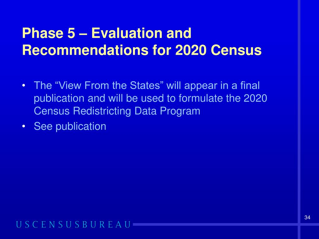 Phase 5 – Evaluation and Recommendations for 2020 Census
