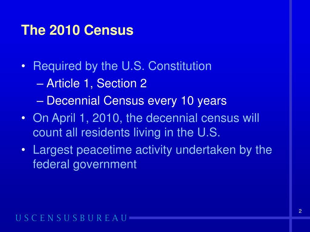 The 2010 Census