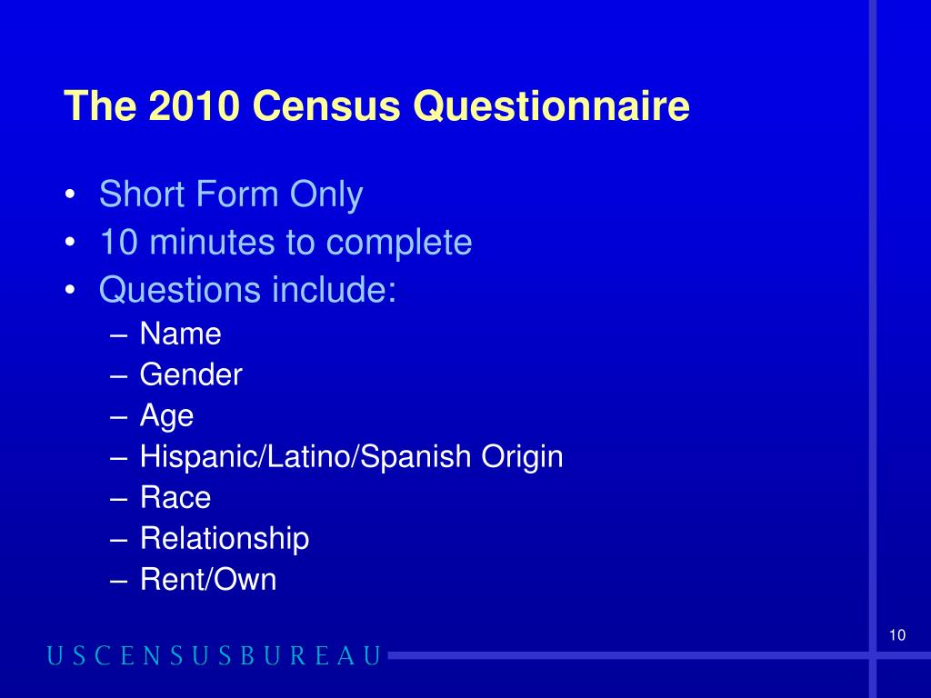 The 2010 Census Questionnaire