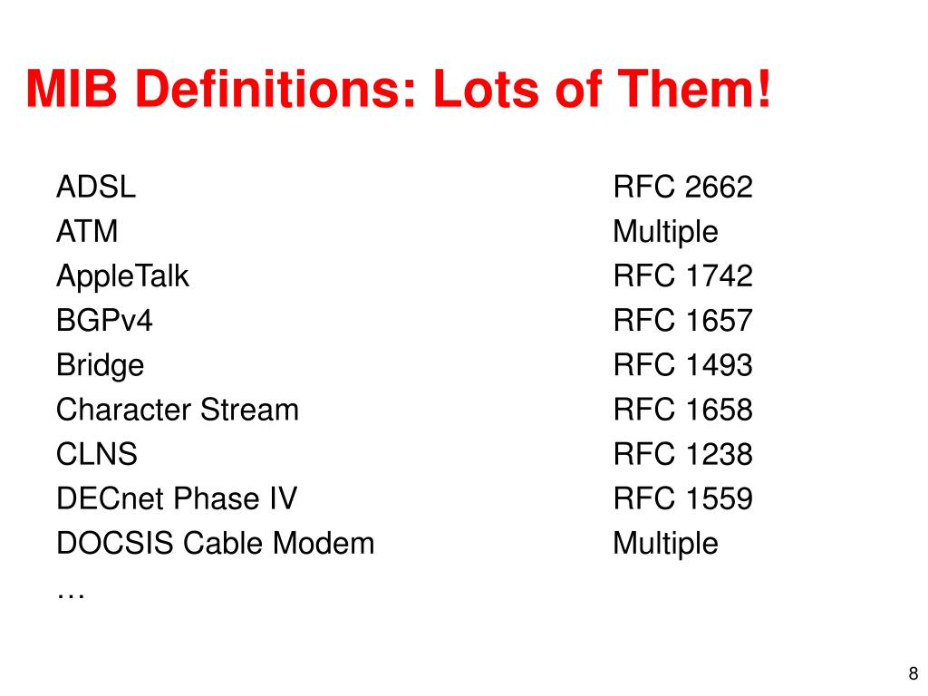 MIB Definitions: Lots of Them!