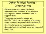 other political parties conservatives