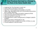 best practices that lead to a change in the role of the home health aide