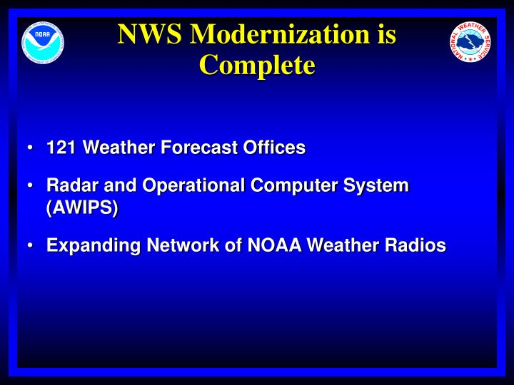 Nws modernization is complete