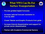 what nws can do for surface transportation