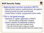 bgp security today