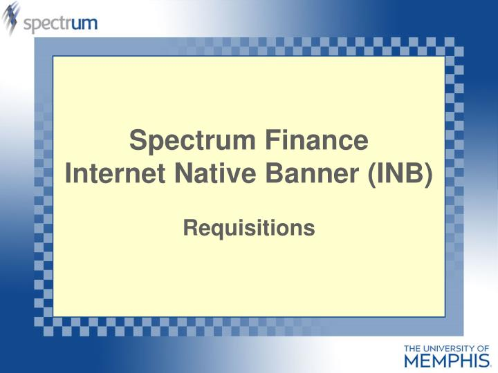 Spectrum finance internet native banner inb