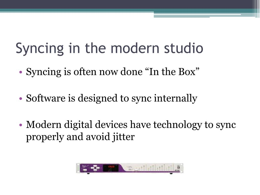 Syncing in the modern studio