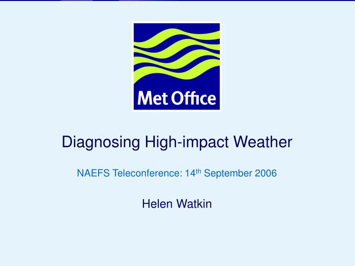 Diagnosing High-impact Weather