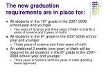 the new graduation requirements are in place for