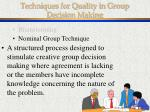 techniques for quality in group decision making18