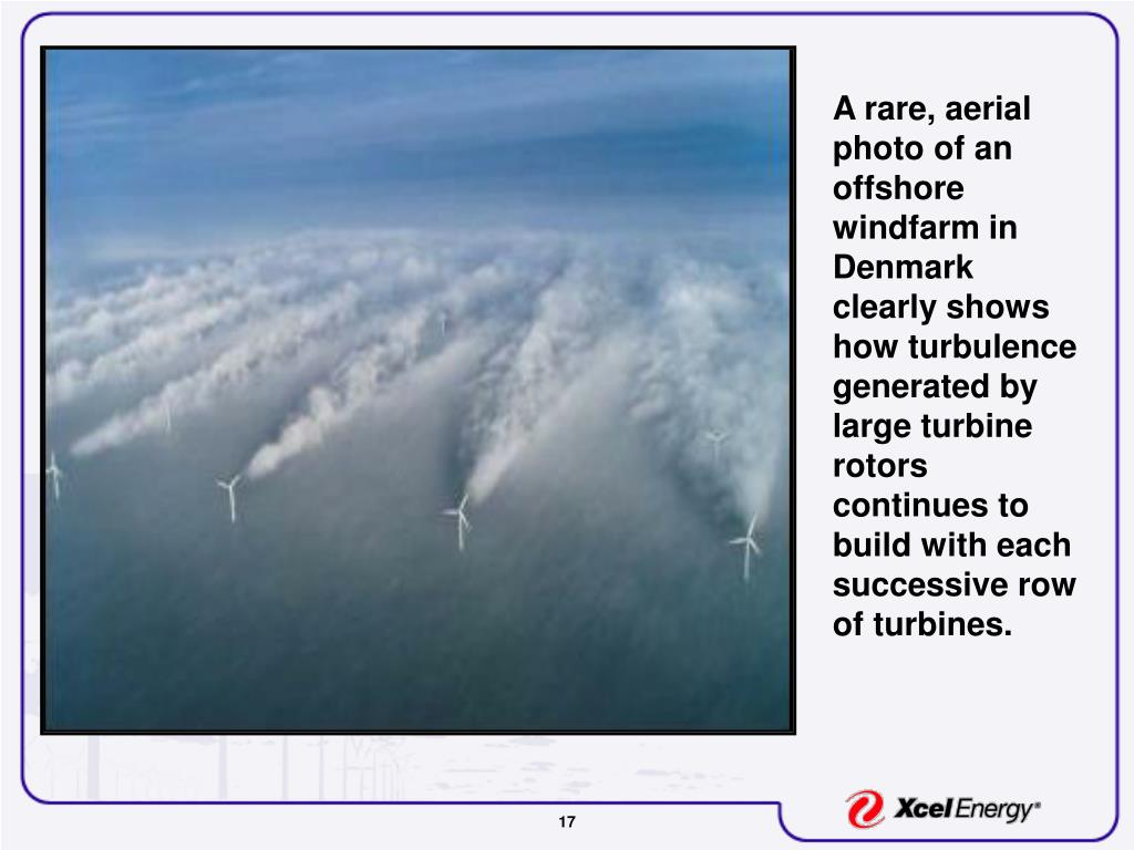 A rare, aerial photo of an offshore windfarm in Denmark clearly shows how turbulence generated by large turbine rotors continues to build with each successive row of turbines.