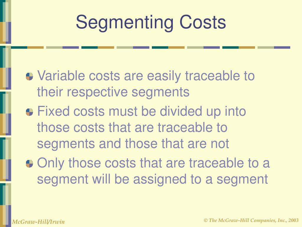Segmenting Costs