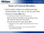 state of current rootkits