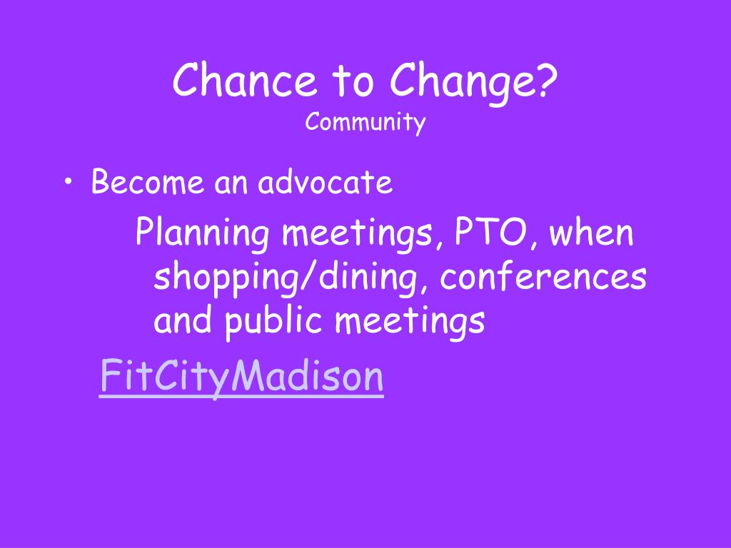 Chance to Change?