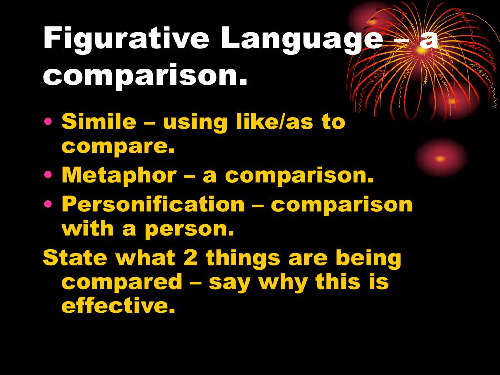 Figurative Language – a comparison.