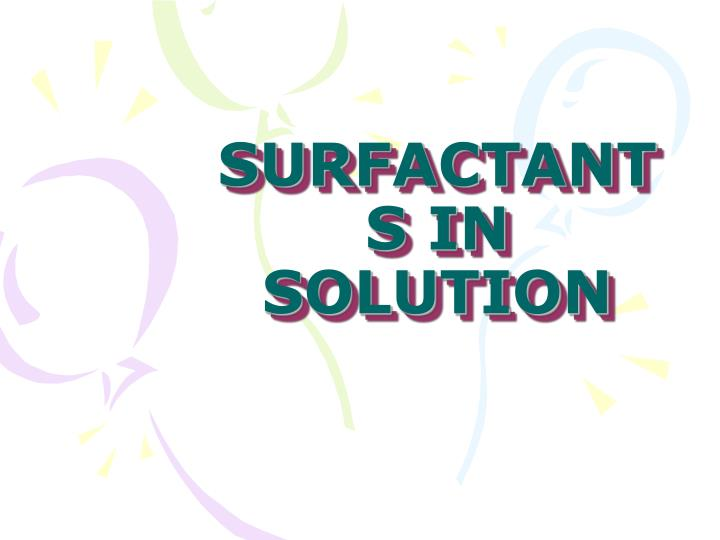 Surfactants in solution l.jpg