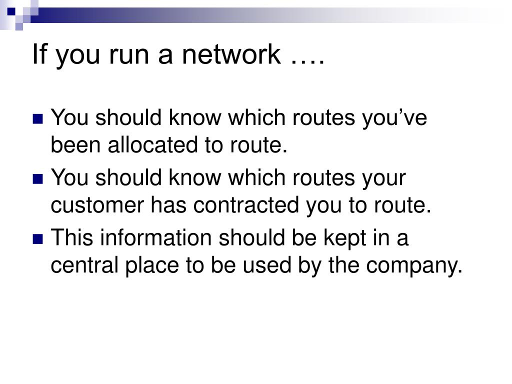 If you run a network ….