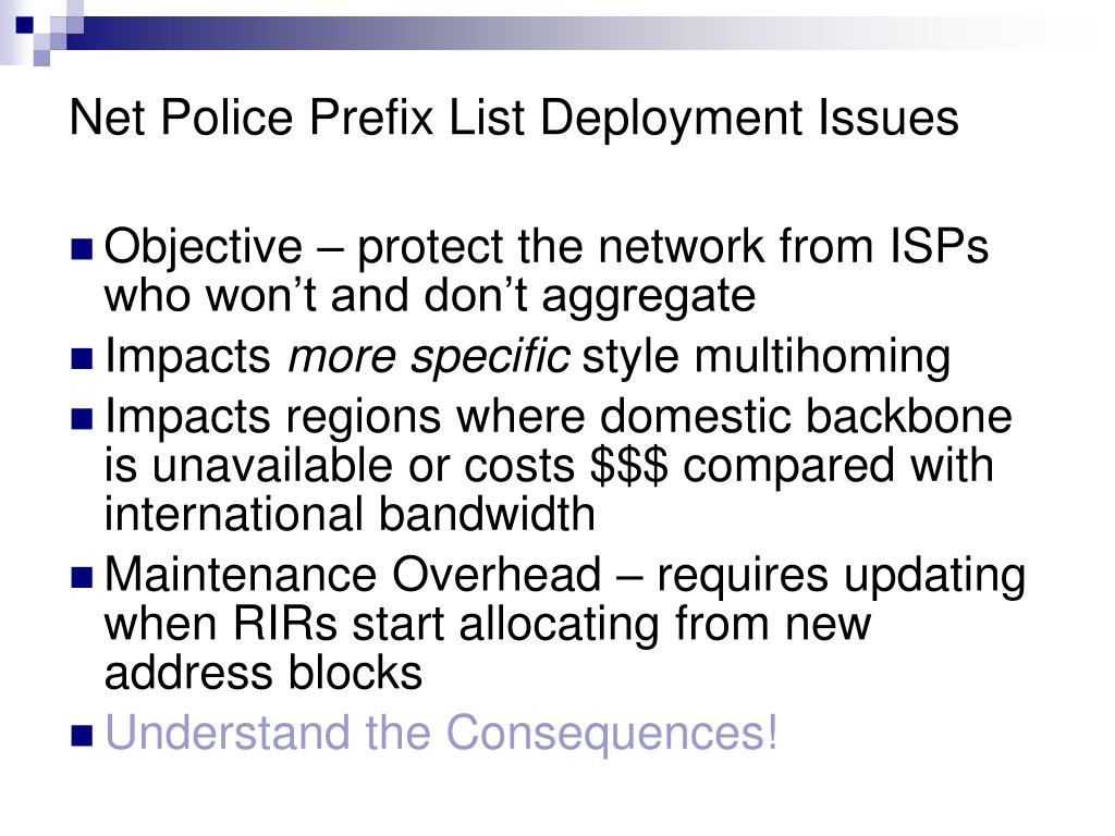 Net Police Prefix List Deployment Issues