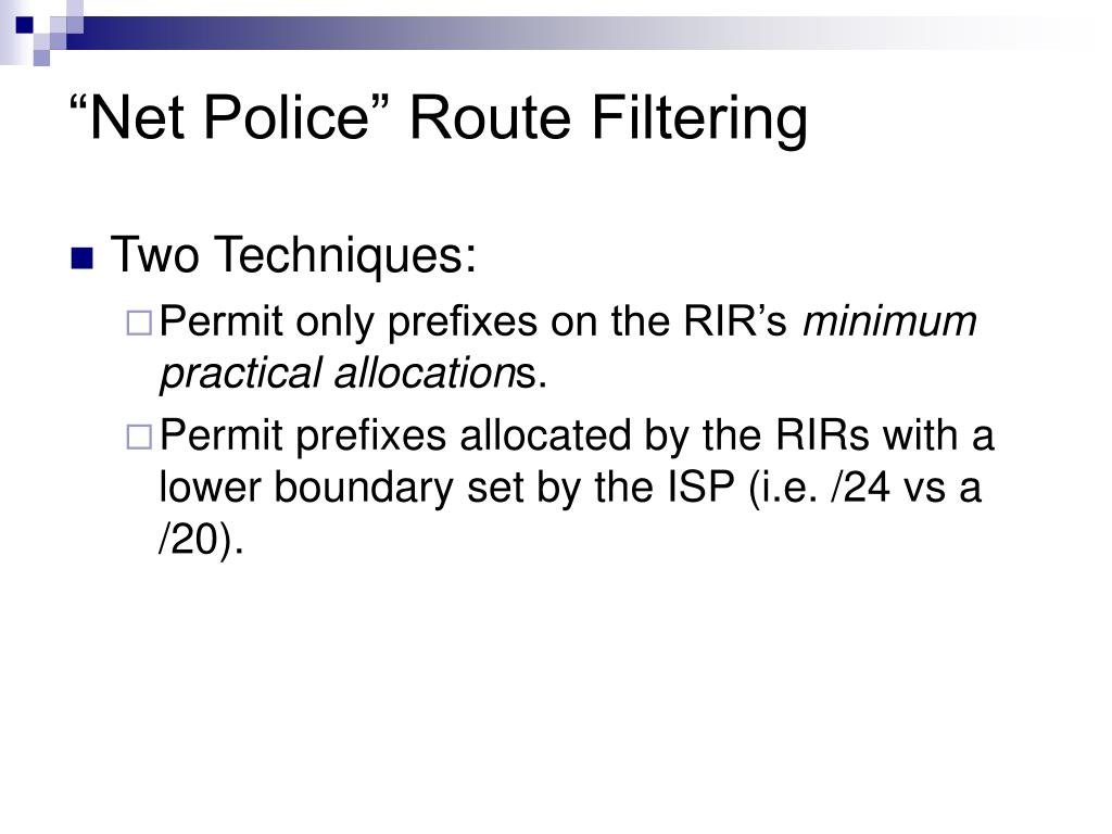 """Net Police"" Route Filtering"