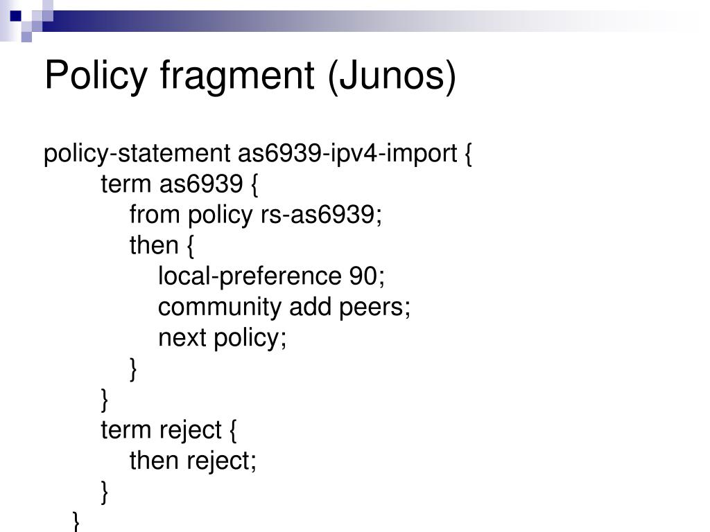 Policy fragment (Junos)