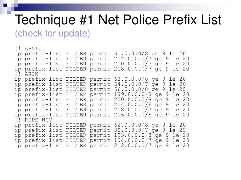 Technique #1 Net Police Prefix List