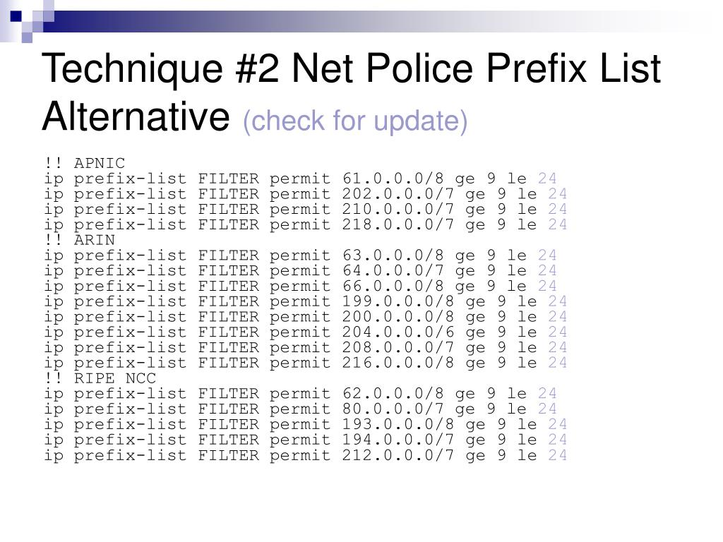 Technique #2 Net Police Prefix List Alternative