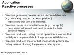 application reactive processes