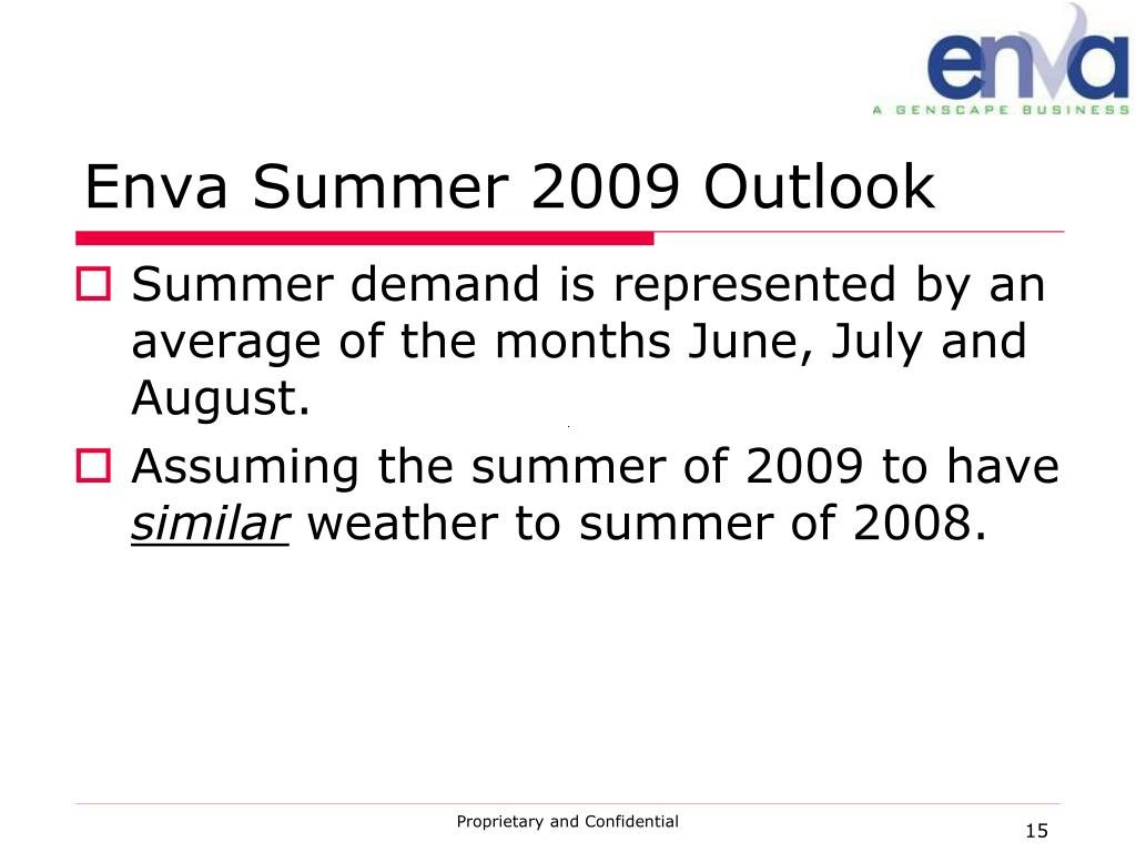 Enva Summer 2009 Outlook