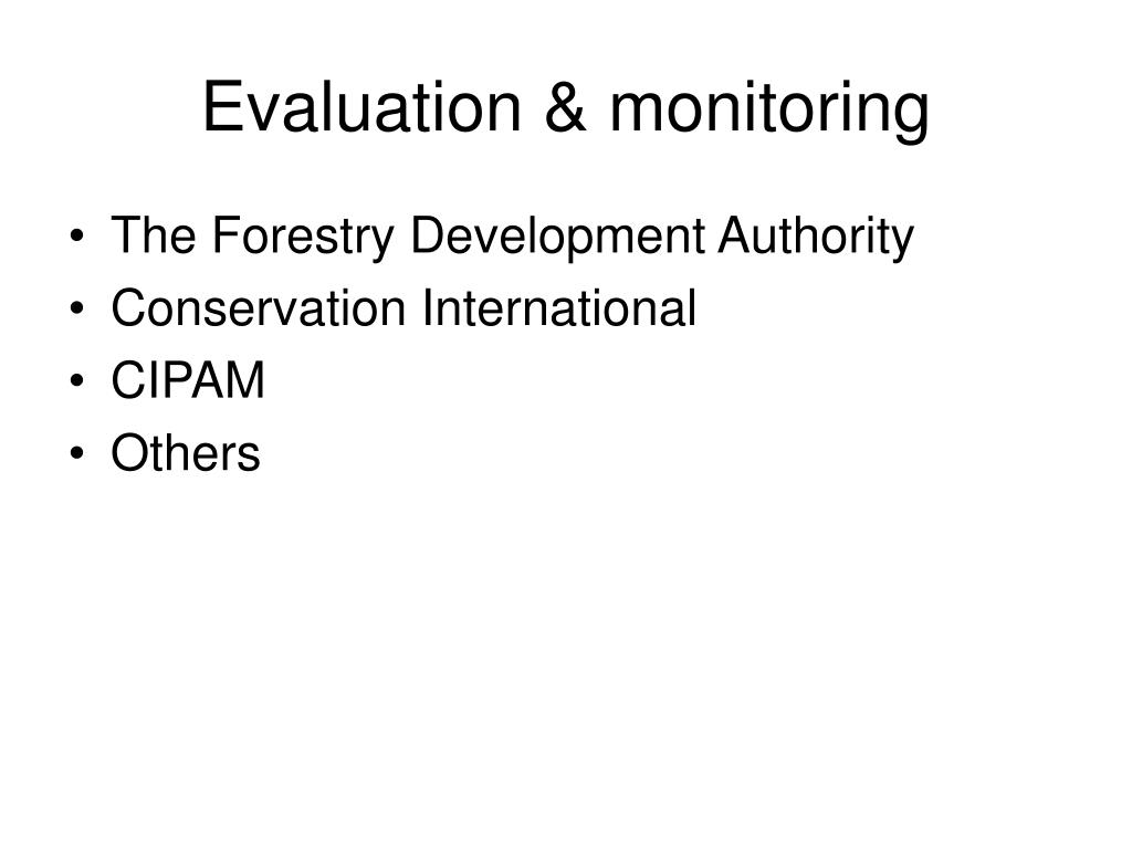 Evaluation & monitoring
