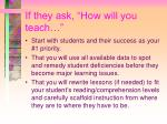 if they ask how will you teach