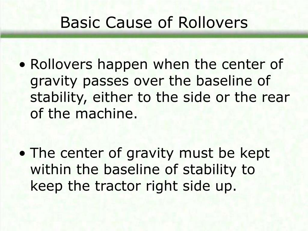 Basic Cause of Rollovers