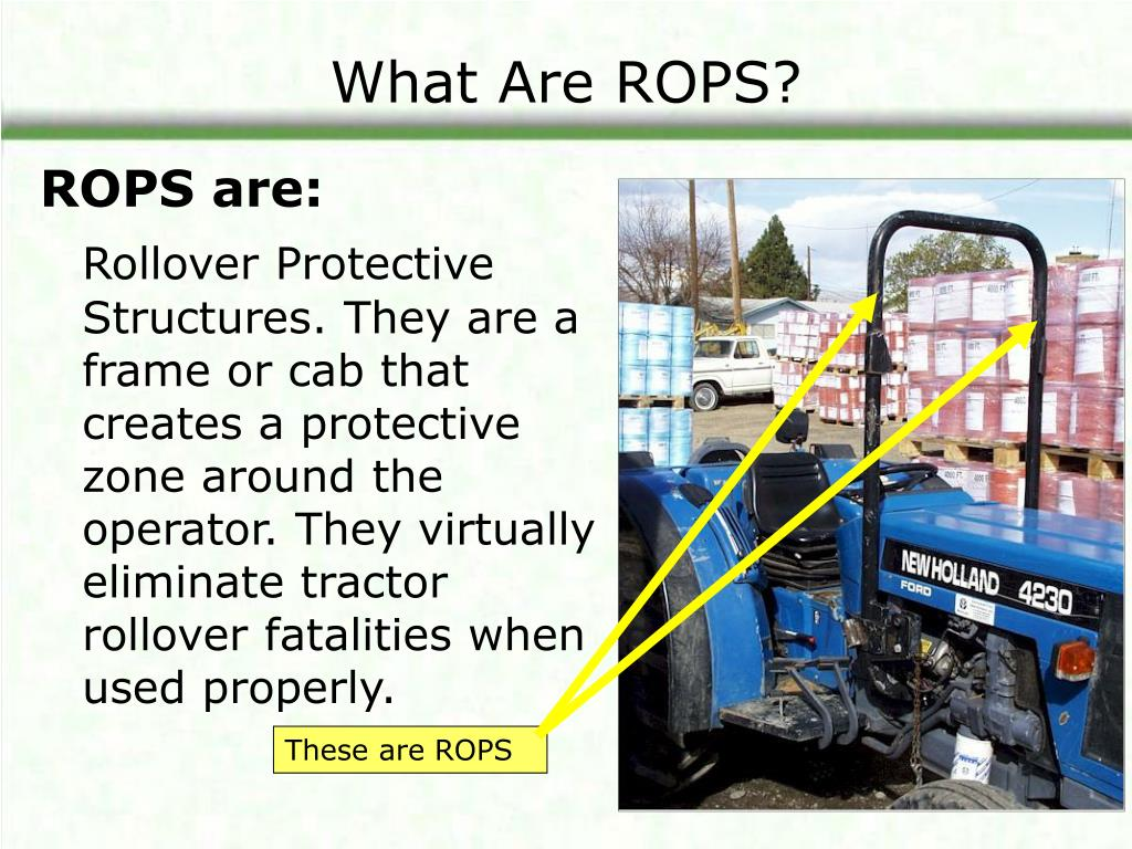 What Are ROPS?
