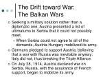 the drift toward war the balkan wars6