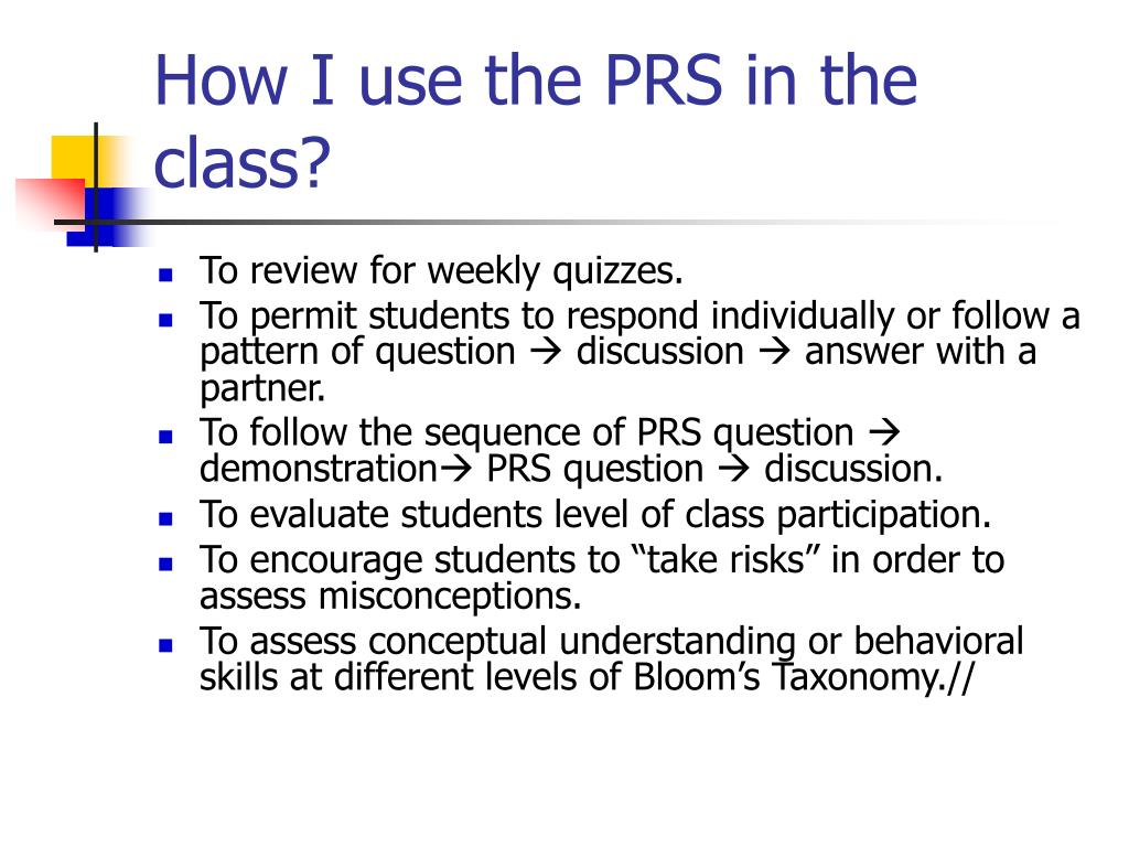 How I use the PRS in the class?
