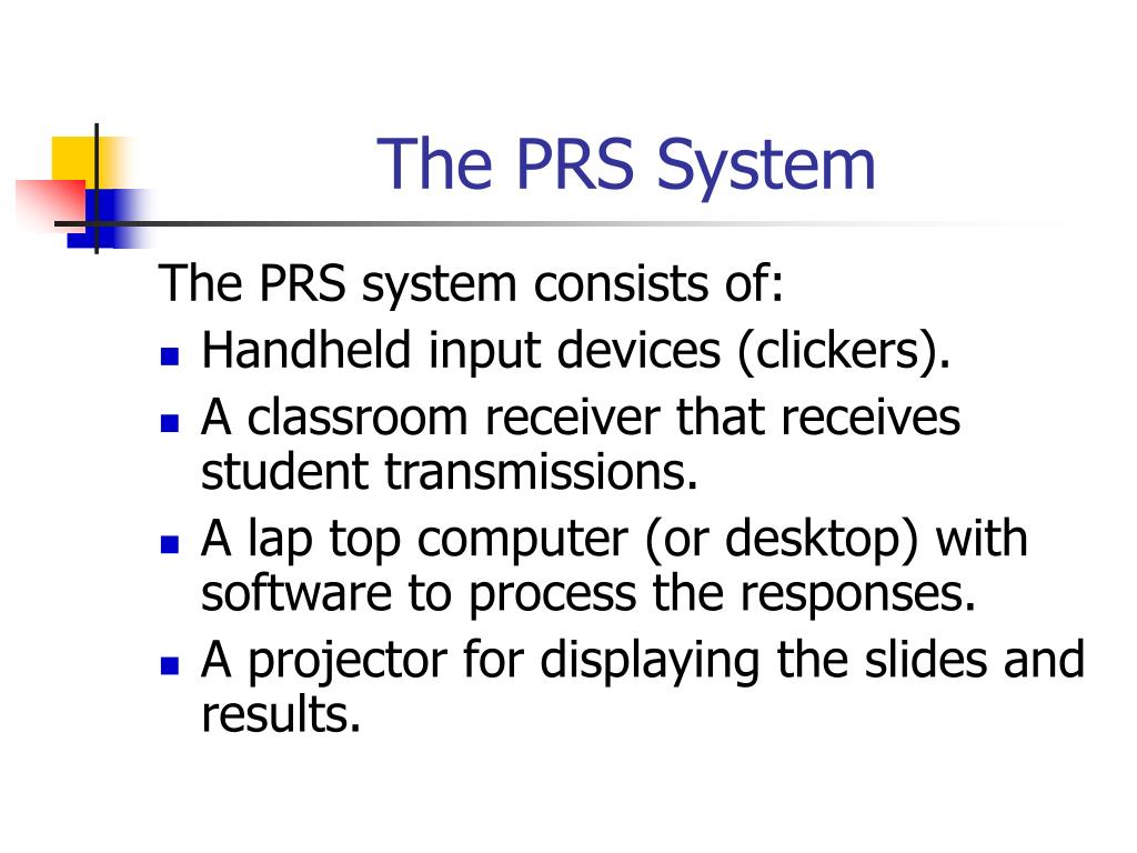 The PRS System