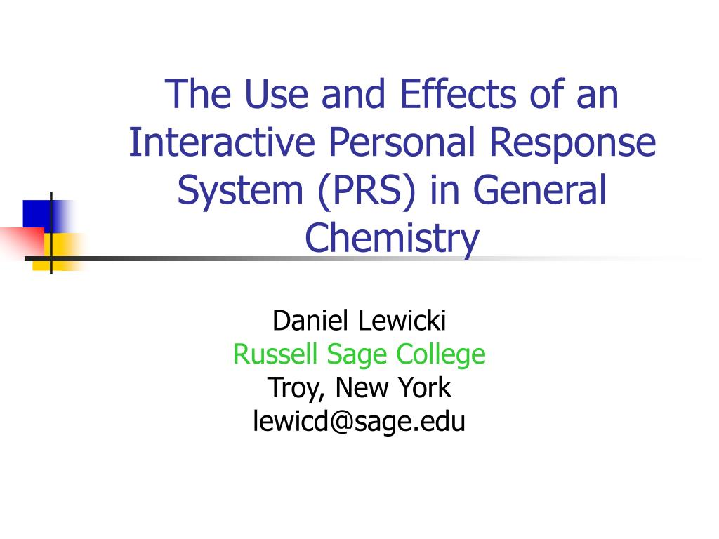 The Use and Effects of an Interactive Personal Response System (PRS) in General Chemistry