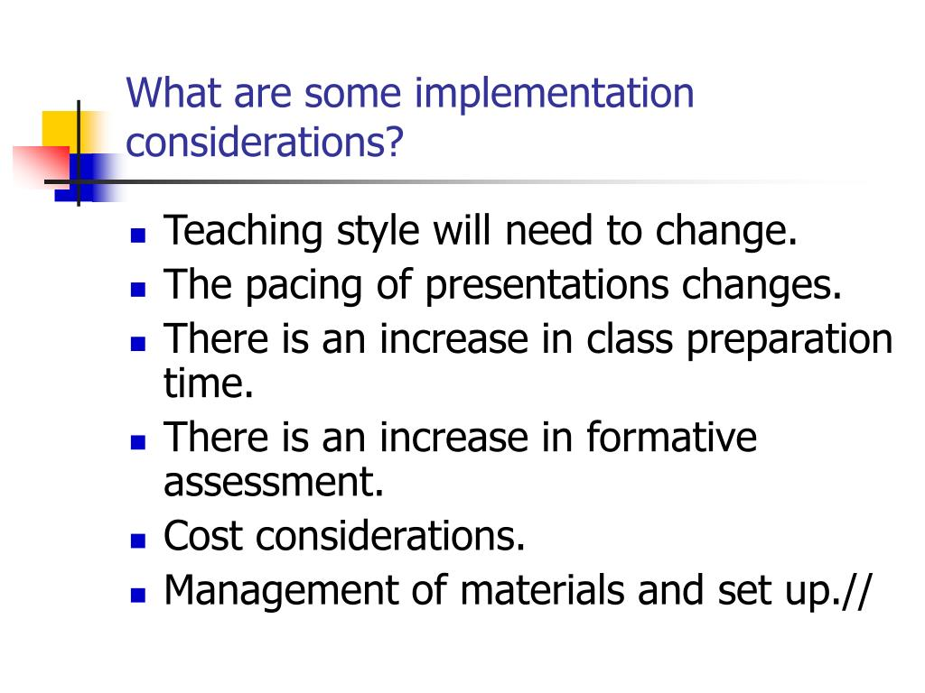 What are some implementation considerations?