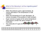 which of the following is not true regarding gases