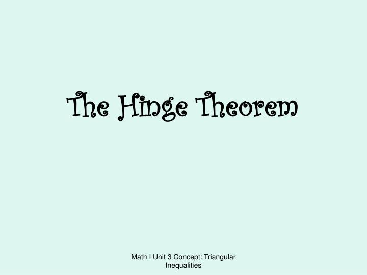 The hinge theorem l.jpg