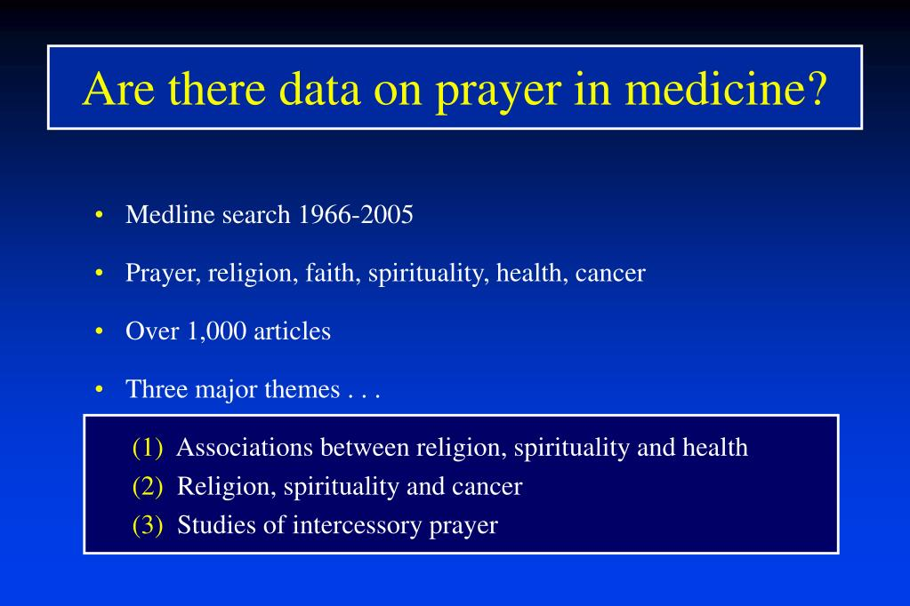 Are there data on prayer in medicine?