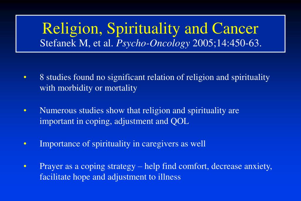 Religion, Spirituality and Cancer