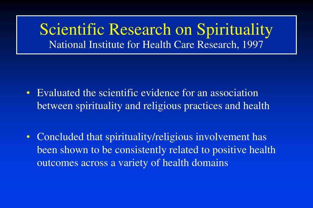 Scientific Research on Spirituality