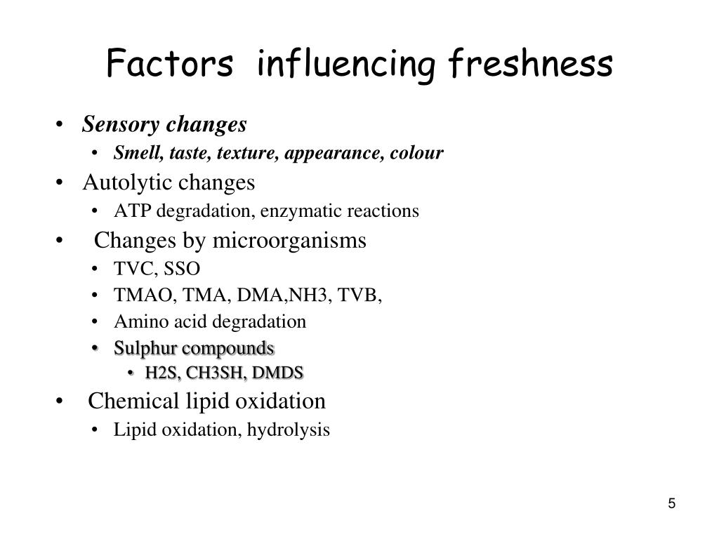 Factors  influencing freshness