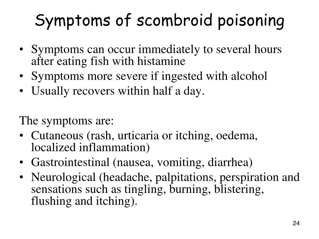 Symptoms of scombroid poisoning