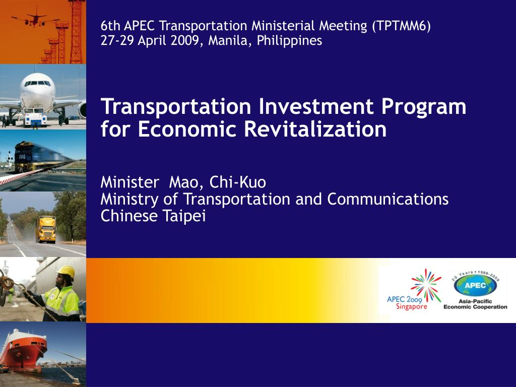 6th APEC Transportation Ministerial Meeting (TPTMM6)