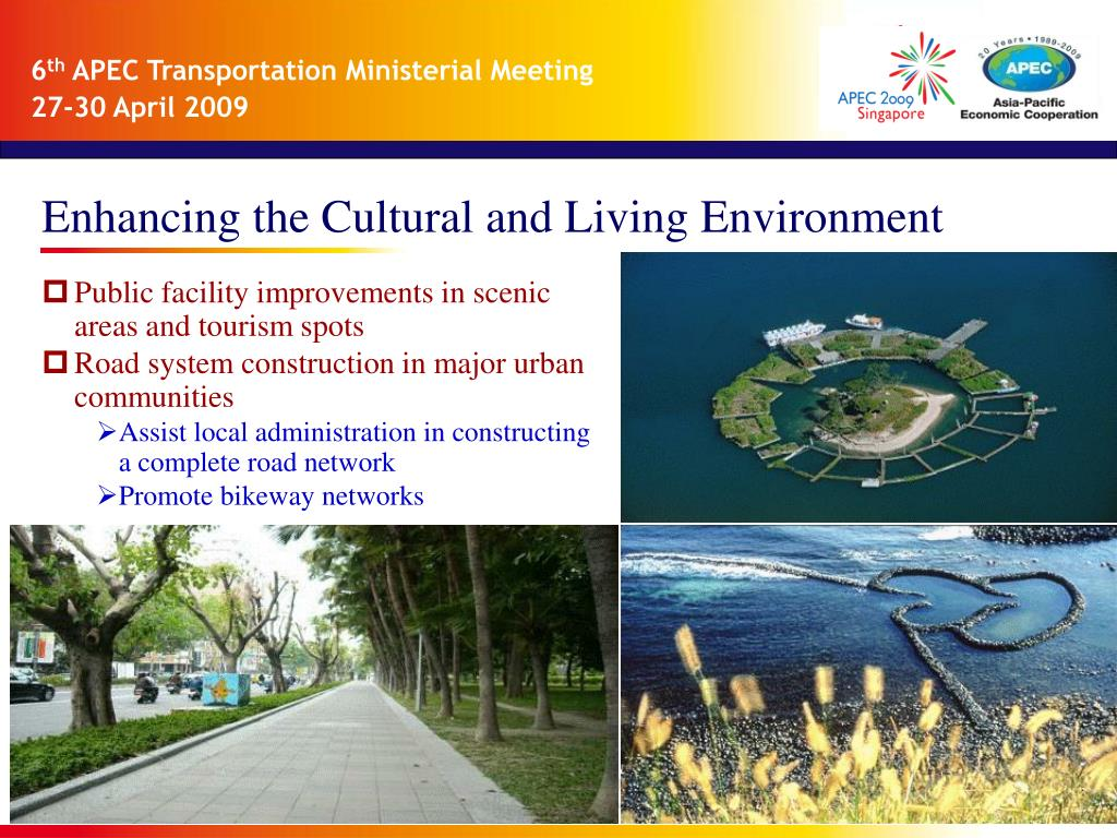 Enhancing the Cultural and Living Environment