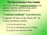 the church members were faithful