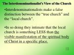 the interdenominationalist s view of the church