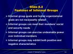 slide 8 2 features of informal groups