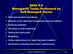slide 8 8 managerial tasks performed by self managed teams